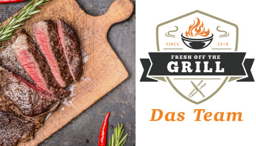 Fresh off the Grill – Das Team