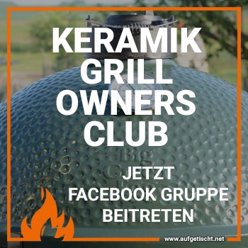 Keramikgrill Owners Club - Feinste Grill & BBQ Rezepte