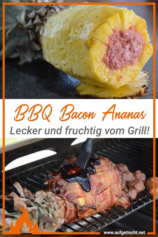 Das Rezept zur BBQ Bacon Ananas vom Grill auf Pinterest pinnen