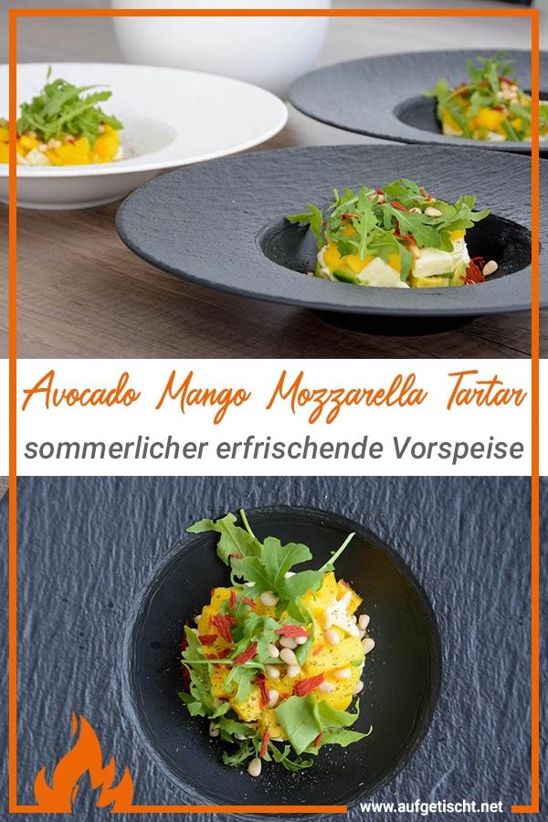 Avocado Mango Mozzarella Tatar, die perfekte sommerliche Vorspeise