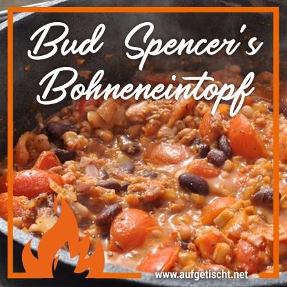 Bud Spencers Bohneneintopf aus dem Dutch Oven auf Pinterest pinnen