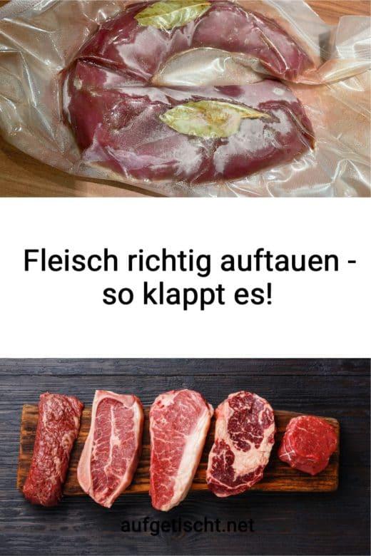 Fleisch richtig auftauen - Ratgeber Pinterest