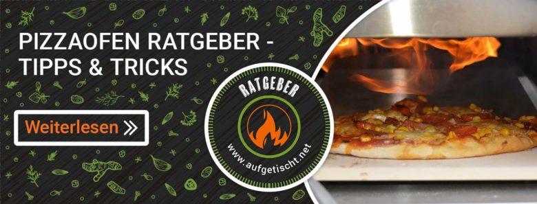 Pizzaofen Ratgeber- Tipps & Tricks